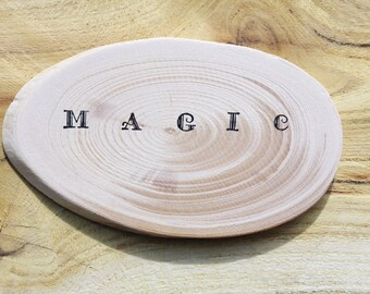 "Wooden slice with word ""magic"" - custom words - wedding favors - inspiration quote"