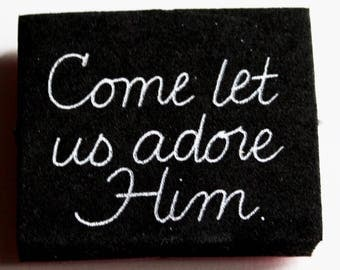 Come Let Us Adore Him Rubber Stamp