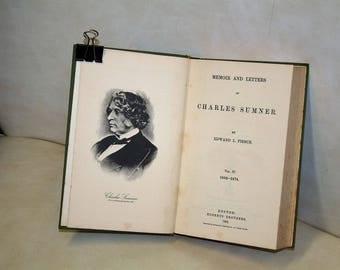 "Vintage 1893 / 1969 Reprinting ""Memoirs and Letters of Charles Sumner"" by Edward L. Pierce!  Vol. Four 1860 - 1874 Civil War Era & Beyond!"