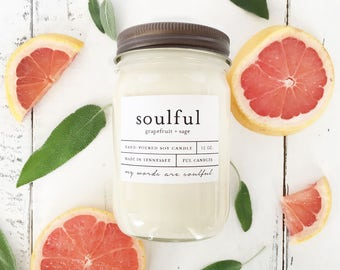 12 oz SOULFUL (grapefruit + sage) hand poured soy wax jar candle