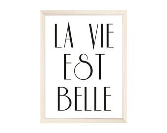 Art Print La Vie Est Belle