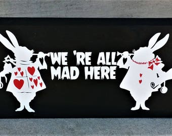 Disney, We're all mad here, Alice in Wonderland, wood sign, box sign, home decor