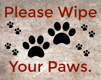 Instant Download / Please Wipe Your Paws / Pets Printable / 8x10 Digital Download / Digital Art / Home Decor / Wall Art / Printable