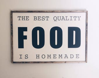 Food Sign, Kitchen Sign, Homemade Food Sign
