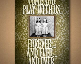 """The Shining """"Come Play With Us"""" Quote Poster"""