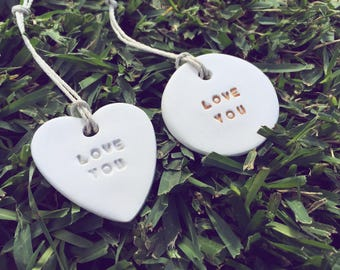 LOVE YOU clay ornament or gift tag