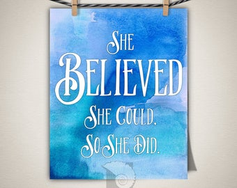 Inspirational prints, She Believed She Could, So She Did print, home office decor, quotes, advice, sayings, watercolor, gift for her