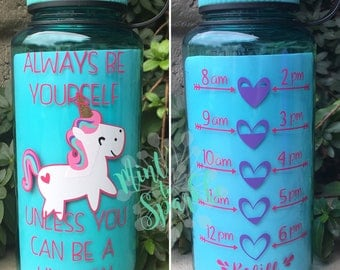 Always be yourself unless you can be a unicorn motivational water bottle