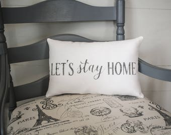 Lets Stay home pillow, home pillow, home decor, special couple, burlap pillow, fabric pillow 14x9 accent pillow, farmhouse pillow,
