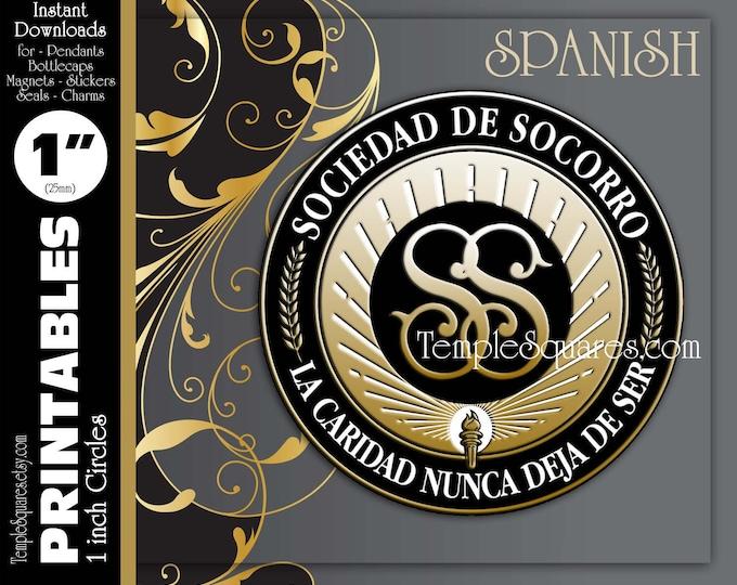 """PRINTABLES - 1"""" Circles Relief Society Emblem Symbol in Spanish Sociedad de Socorro - La Caridad Nunca Deja De Ser"""