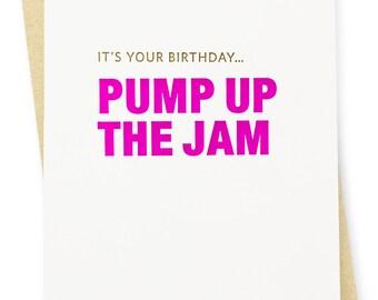 Birthday Card - Pump Up the Jam Letterpress Card