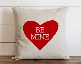 Be Mine 20 x 20 Pillow Cover // Valentine's Day // Everyday // Throw Pillow // Gift // Accent Pillow // Cushion Cover