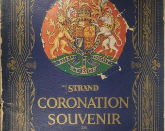 "1937 Sounenir Book, ""The Strand Coronation Souvenir"" Commemorating The Coronation Of King George VI And Queen Elizabeth"
