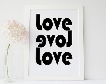 Love art print- modern wall art- black and white- love decor-inspirational print-wedding gift