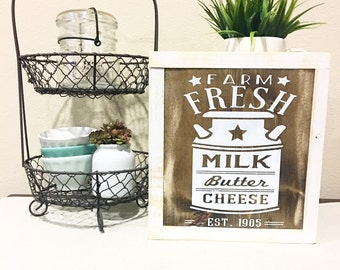 Rustic Farm Fresh / Milk Butter Cheese / Sign / Farm Sign