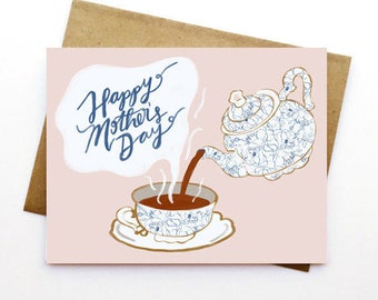 Mother's Day Card| Floral | Love | Hand Illustrated | Hand Lettered | Tea Pot