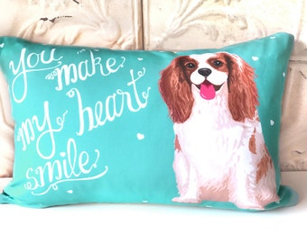 Personalized Cavalier King Charles Spaniel Art Pillow- You Make My Heart Smile