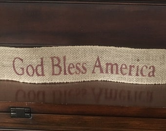 "Primitive Wired Burlap Banner God Bless America Patriotic Country Decor USA 2-1/2""x14"""