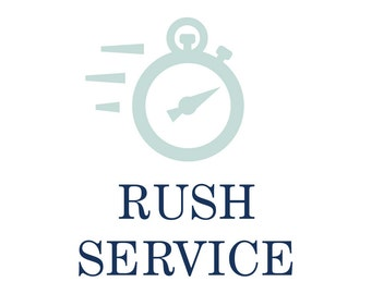 Rush Service   Jump to the Front of the Line!