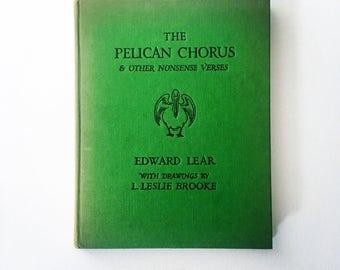 The Pelican Chorus / Edward Lear / vintage book/ collectable