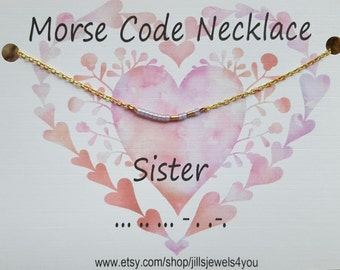 Sister Morse Code Necklace, Sister Necklace, Morse Code Jewelry, Gift for Sister, Sister Jewelry, Best Friend Sister Necklace,Christmas Gift