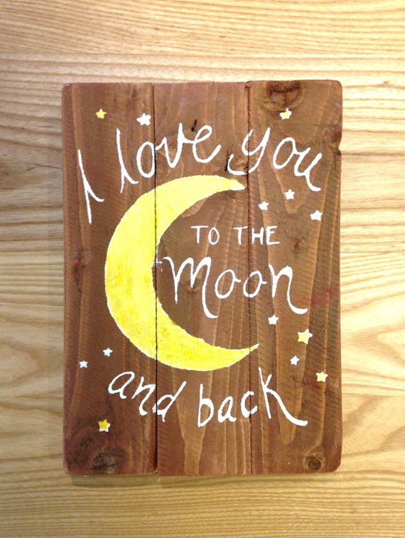 """reclaimed wood wall art - """"I love you to the moon and back"""""""