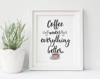 Cute Coffee Print, Coffee Bar Poster, Kitchen Coffee Print, Coffee Lover Print, Coffee Addict, Coffee Typography, Modern Kitchen Print