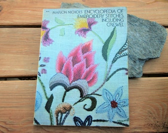 1974 Marion Nichols Encyclopedia of Embroidery Stitches including Crewel