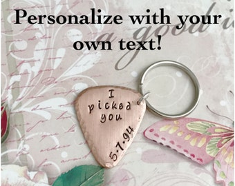 I Pick You Keychain - Copper Guitar Pick Keychain - Hammered Edges - Anniversary Date Pick Keychain - Personalized Valentines Gift for Him