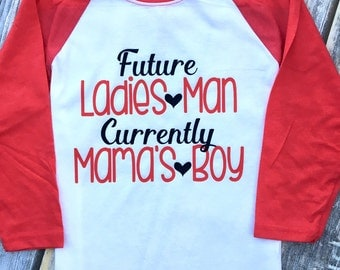 Future Ladies Man, Currently Mama's Boy - Infant, Toddler, Youth Boys Valentine's Day - Cute Toddler Boy Raglan Tee Shirt