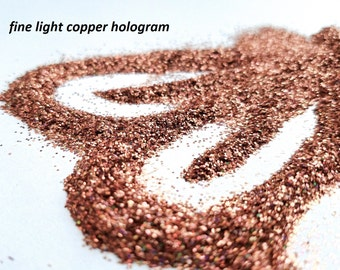 glitter - light copper hologram fine polyester--on order--will ship around March 1