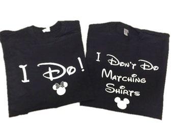 Disney Shirts // I Don't Do Matching Shirts and I Do! Disney Shirt // Disneyland // Disney shirts for couples