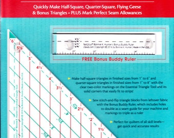 ESSENTIAL TRIANGLE TOOL + Bonus!   Make Half-Square, Quarter Square, Flying Geese & Mark Perfect Seam Allowances   By: Bonnie Hunter