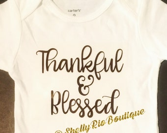 Thanksgiving Baby Bodysuit, Thankful and Blessed Baby Bodysuit
