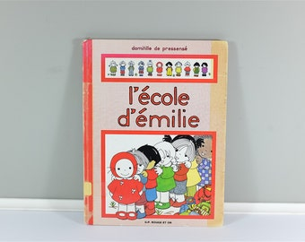 Vintage children book, L'École d'Émilie , 1983 - french children book 1983 - Learn french - by Domitille De Pressensé