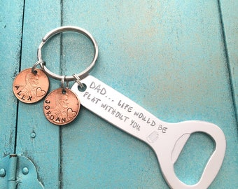 Personalized Dad Bottle Opener Keychain, Custom Cool Gift For Dad, Gift For Him, Beer Keychain, Birthday Gift From Son Daughter