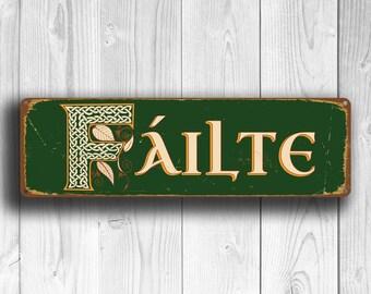 FAILTE SIGN, Failte Signs, Ireland, Welcome, Irish Welcome, Vintage Style Irish Failte Sign, Irish Celtic Failte, FAILTE, Irish Bar Decor