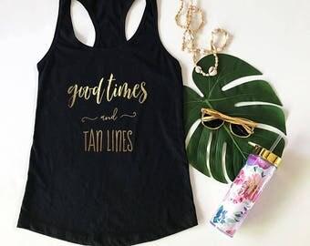 Good Times and Tan Lines Tank - Beach Bride Beach Bridesmaid Gift Tropical Bachelorette Party Tank Tops Beach Bridesmaid Shirt (EB3201T)