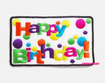 Happy Birthday Colorful New Sew / Iron On Patch Embroidered Applique Size 9.1cm.x5.4cm.