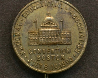 1903 National Educational Association Convention in Boston Stickpin