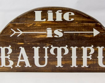 Life is Beautiful Rustic Sign