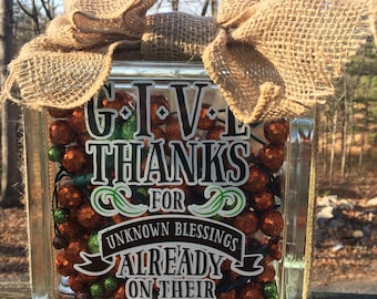 Give Thanks for Unknown Blessings Already on their Way lighted glass block // lighted glass block // blessings