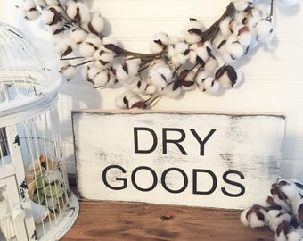 Dry Goods Wood Custom Sign