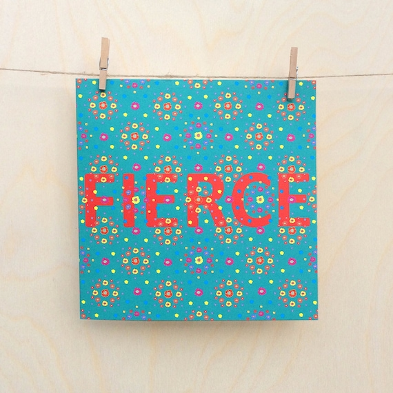 Funny card, funny birthday card , Floral Card, Fierce