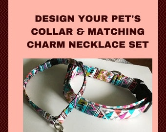 Design Your Dog or Cat's Collar & Matching Charm Necklace Set