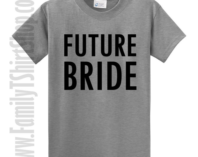Future Bride T-Shirt