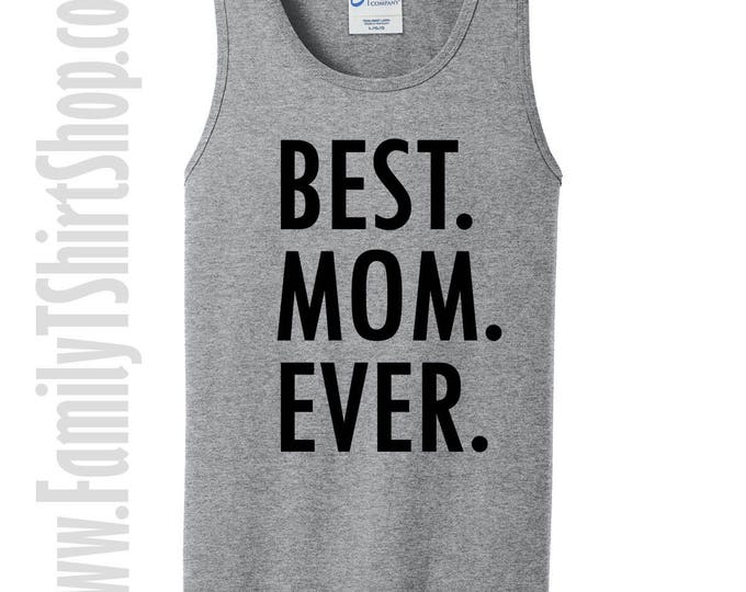 Best Mom Ever Tank Top