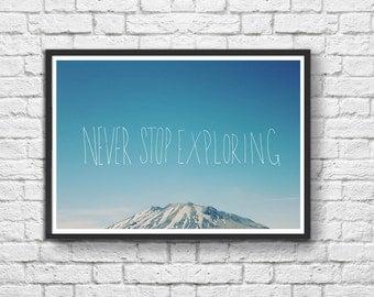Art-Poster 50 x 70 cm - Never Stop Exploring