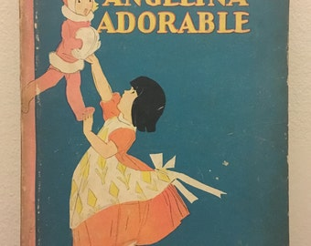 Vintage 1920s Miss Angelina Adorable Children's Book