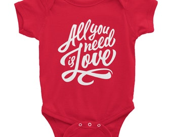 All you need is love - Baby Onesie Bodysuit, American Apparel Infant Baby Rib Short Sleeve One-Piece
